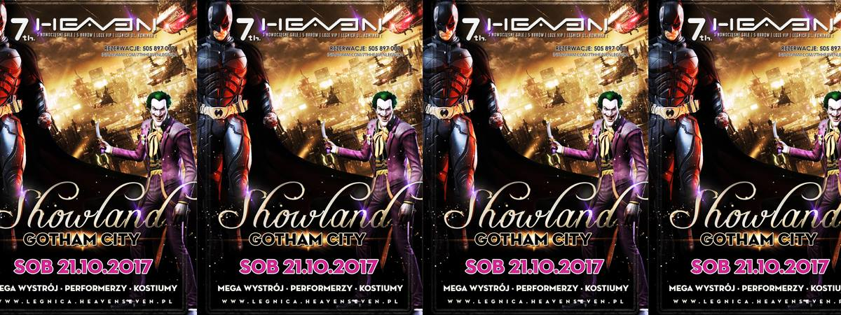 Showland Gotham City Legnica 7th Heaven