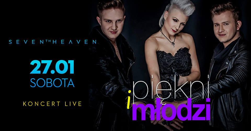 Piękni i Młodzi koncert Sobota 27.01 Legnica 7thHeaven