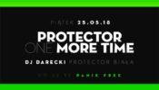 Protector one more time – DJ Darecki – Seven Heaven Legnica